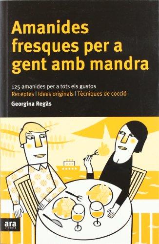 9788496201545: Amanides Fresques per a Gent amb Mandra