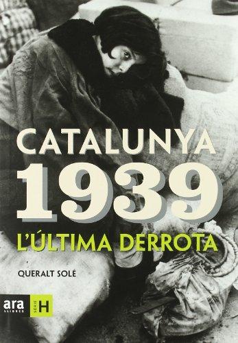 9788496201644: Catalunya 1939 (Sèrie H)