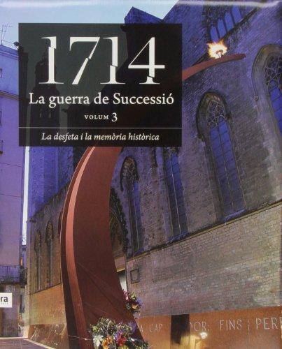 9788496201828: 1714 LA GUERRA DE SUCCESSIO (VOLUM 3)