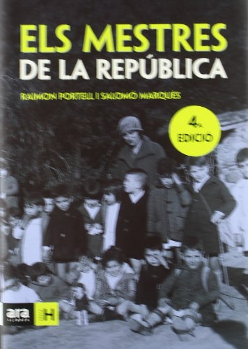9788496201873: Els Mestres de La Republica