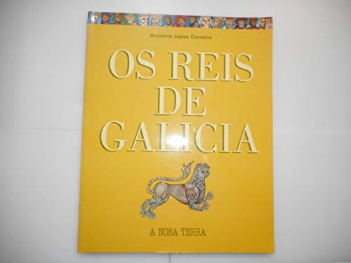 9788496203273: Os reis de Galicia