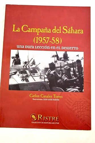 9788496205062: La campaña del sahara (1957-58). una dura leccion en el desierto