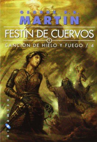 Festín de cuervos Canción de Hielo y: Martin, George R.R.