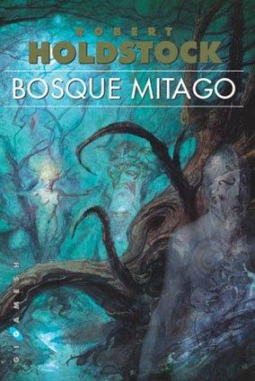 9788496208285: Bosque Mitago (Gigamesh Ficción)