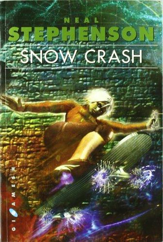 9788496208322: SNOW CRASH El gran best-seller ciberpunk de los noventa