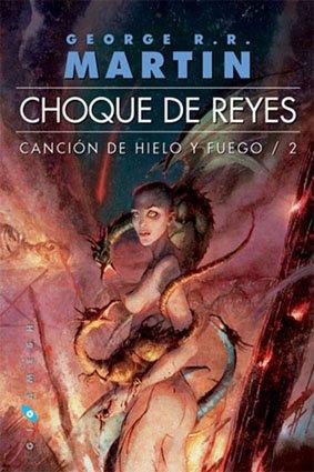 9788496208353: CHOQUE DE REYES 02 RUSTICA