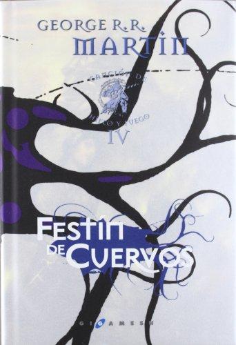 9788496208520: Festín de Cuervos. Canción de hielo y fuego: Libro cuarto. (Cartoné)