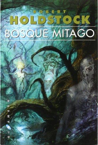 9788496208537: Bosque Mitago (Gigamesh Ficción)