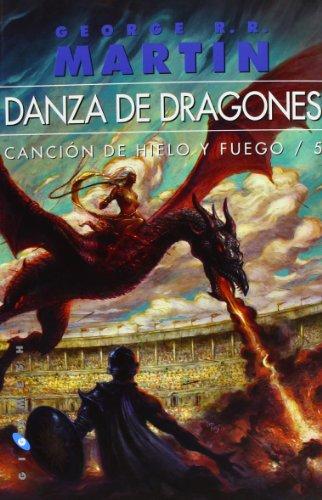 9788496208582: Danza de dragones. Canción de hielo y fuego. Libro quinto.