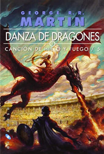 9788496208674: Danza de dragones. Canción de hielo y fuego. Libro quinto