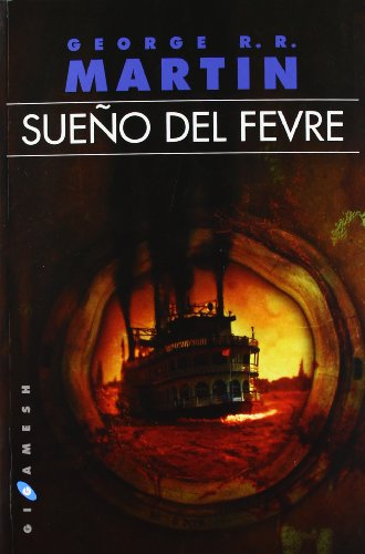 Sueño del Fevre.: Martin, George R.R.