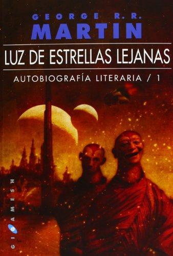 Autobiografía literaria 01. Luz de estrellas lejanas (8496208710) by Leiber, Fritz