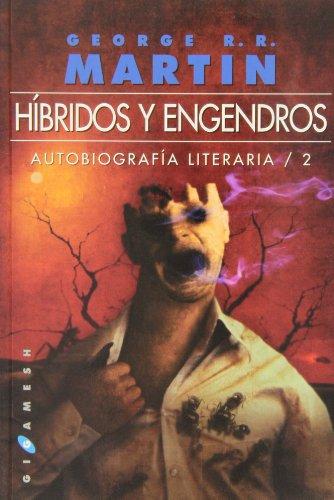 9788496208773: Híbridos y engendros: Autobiografía literaria / 2
