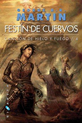 9788496208889: Canción de Hielo y Fuego: Festín de Cuervos: 4 (Gigamesh Bolsillo)