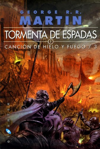 9788496208988: Tormenta de espada. Canción de hielo y fuego. Libro Tercero (Rústica)