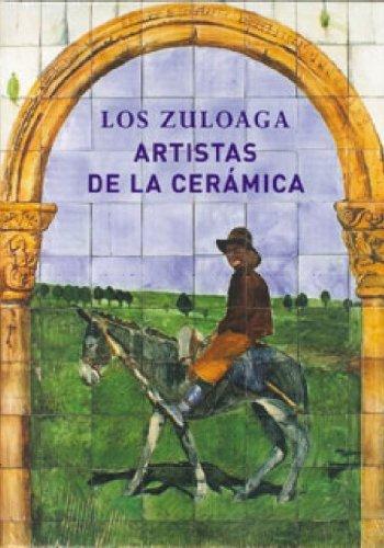 9788496209886: ZULOAGA ARTISTAS DE LA CERAMICA