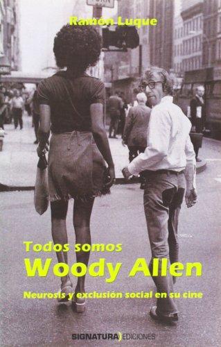 9788496210257: Todos Somos Woody Allen (Spanish Edition)