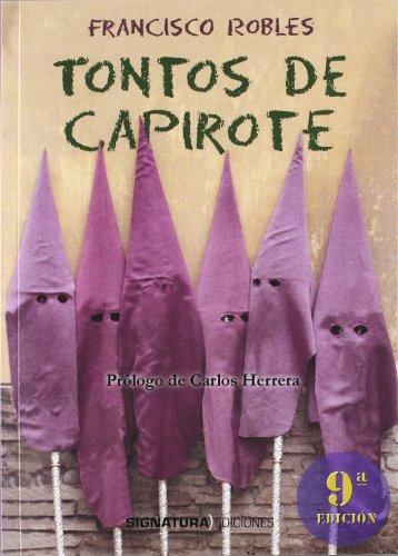 9788496210325: Tontos De Capirote 8ª Edición (Spanish Edition)