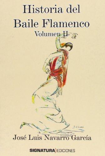 9788496210714: (II) historia del baile flamenco