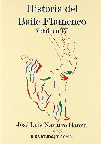 9788496210738: (IV) historia del baile flamenco
