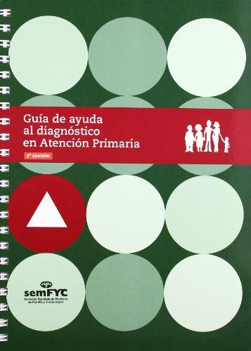 9788496216280: Guia de ayuda al diagnostico en atencion primaria