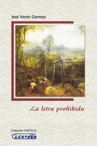 9788496219304: LA LETRA PROHIBIDA (Spanish Edition)