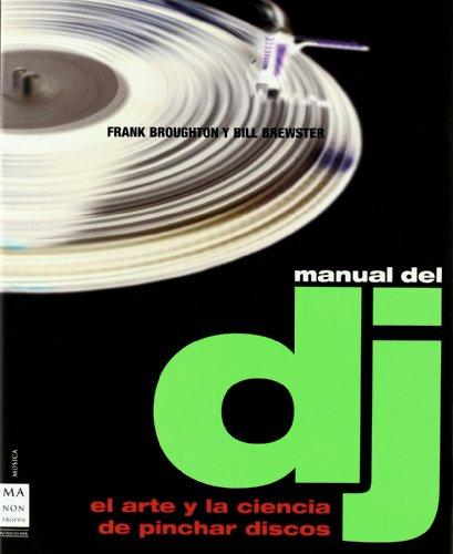 Manual del DJ (Spanish Edition): Bill Brewster; Frank Broughton