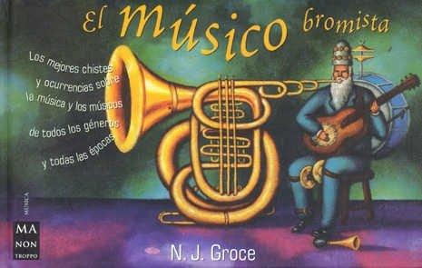 9788496222076: Musico bromista, el (Ma Non Troppomusica)