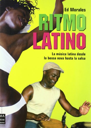 Ritmo Latino/ the Latin Beat (Spanish Edition) (8496222470) by Morales, Ed