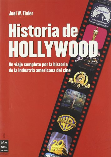 9788496222601: Historia de Hollywood (Alternativas -salud Natural)