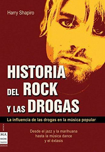 9788496222656: Historia del rock y las drogas (Alternativas -salud Natural)