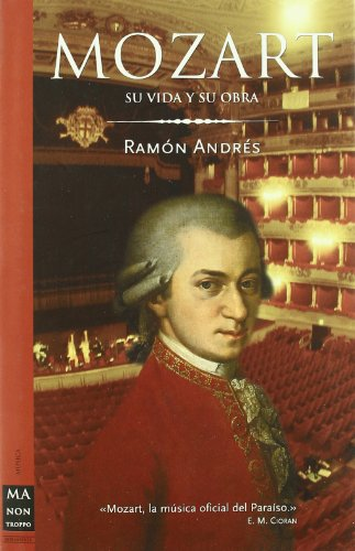 9788496222663: Mozart - su vida y su obra (Ma Non Troppo-musica)