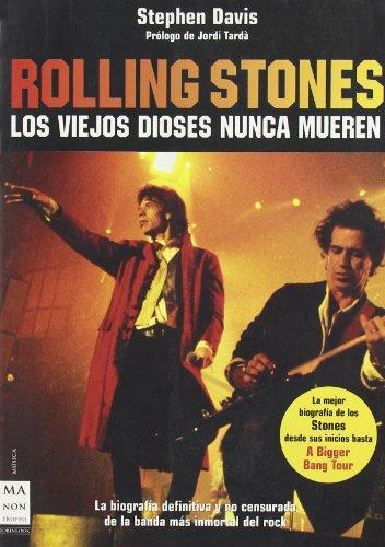 9788496222755: Rolling stones: La biografía no censurada más exacta y arriesgada de la banda más inmortal del rock prólogo de jordi tardà