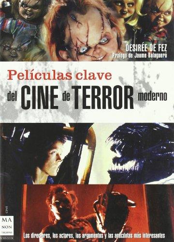 9788496222892: Peliculas clave del cine de terror moderno/ Movies Keys of the Modern Horror Film (Spanish Edition)
