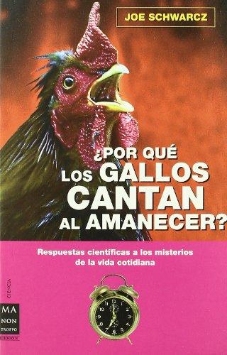 9788496222939: ¿Por qué los gallos cantan al amanecer?