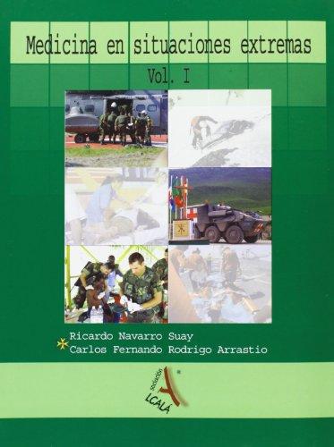 Medicina en situaciones extremas I / Medicine in extreme situations (Paperback) - Ricardo Navarro Suay, Carlos F. Rodrigo Arrastio