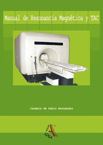9788496224926: Manual de resonancia magnética y TAC (Ciencias sanitarias)