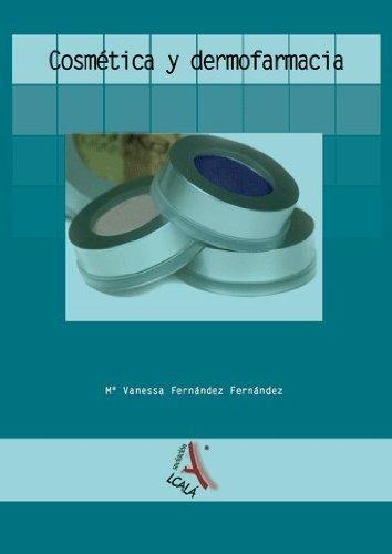 9788496224988: Cosmetica y dermofarmacia / Cosmetics and dermopharmacy (Spanish Edition)