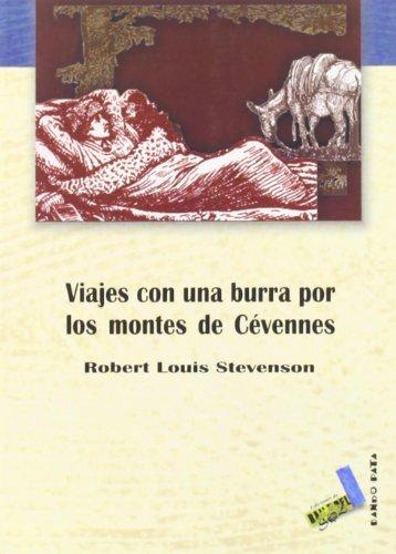 Viajes con una burra por los montes de Cévennes. . - Stevenson, Robert