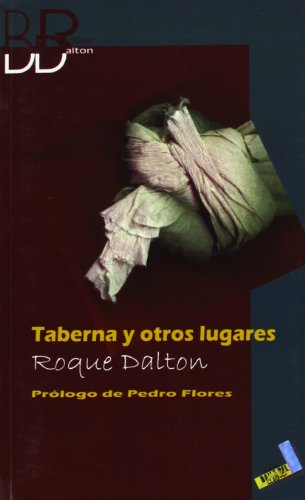 9788496225602: Taberna y otros lugares/ Taverns and Other Places (Biblioteca Roque Dalton/ Roque Dalton Library) (Spanish Edition)