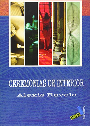 9788496225923: Ceremonias de interior (Narrativa)