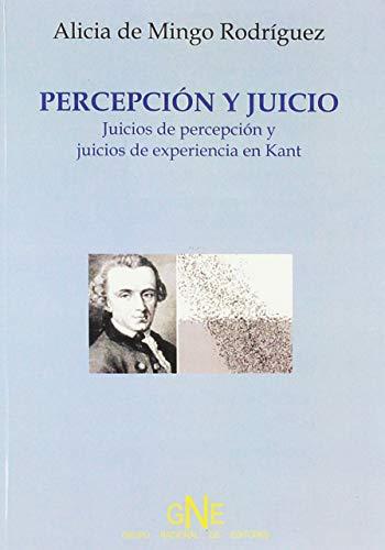 9788496226081: Percepcion Y Juicio/Perception and Judgment: Una Aproximacion Al Concepto De Experiencia En Kant (Spanish Edition)