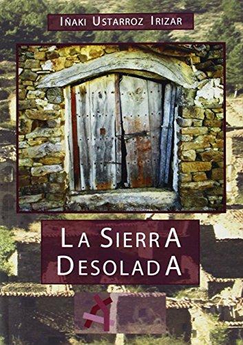 9788496226814: Sierra desolada, la