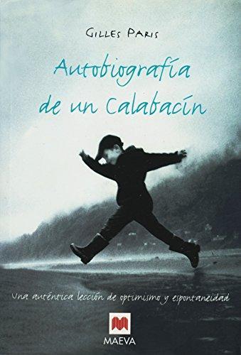 9788496231061: Autobiografia de un Calabacin (Littera) (Spanish Edition)