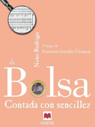 9788496231078: La Bolsa Contada Con Sencillez (Contado Con Sencillez) (Spanish Edition)
