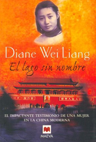 El lago sin nombre/ The Lake With No Name (Spanish Edition)