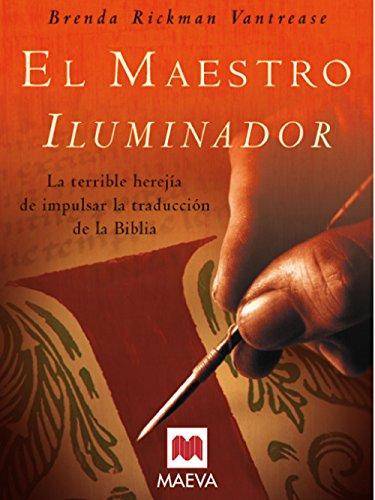 9788496231405: El Maestro Iluminador (Grandes Novelas)