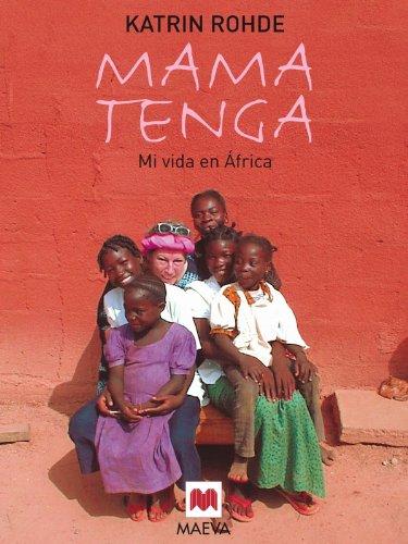 9788496231535: Mama Tenga: Mi vida en África. (Memorias)