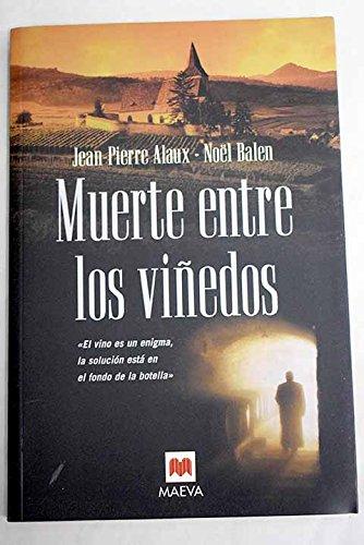 9788496231887: Muerte Entre Los Viedos (Spanish Edition)