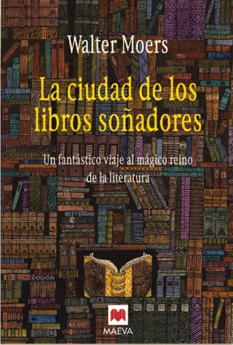 La ciudad de los libros soñadores: Moers, Walter